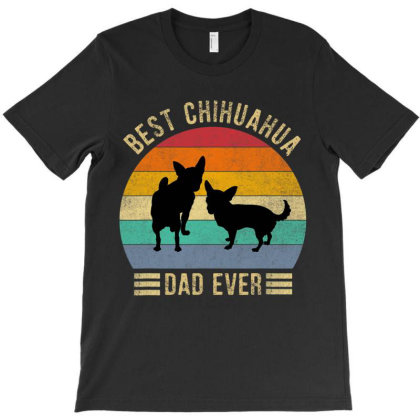 Best Chihuahua Dad Ever Retro Vintage Dog Lover T Shirt T-shirt Designed By Cute2580