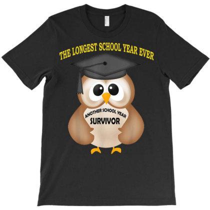 Another School Year Survivor The Longest School Year Ever T-shirt Designed By Koopshawneen