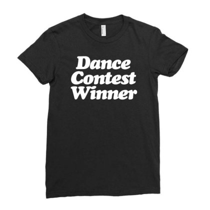 Dance Contest Winner Ladies Fitted T-shirt Designed By Rs Shop