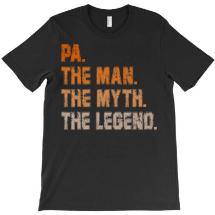 Papa Pa The Man The Myth The Legend T Shirt Men Gifts Dad T-shirt Designed By Time5803