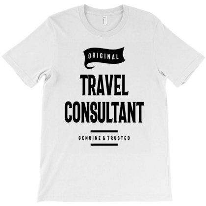 Travel Consultant Gift Funny Job Title Profession Birthday Idea T-shirt Designed By Cidolopez