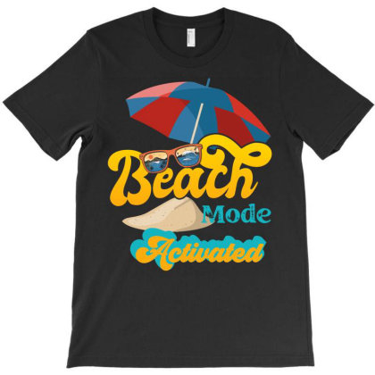 Funny Beach Summer Mode Activated T-shirt Designed By Grafixbychawki