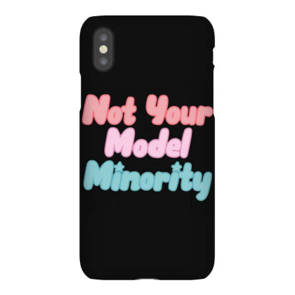 Not Your Model Minority Iphonex Case Designed By Hofmantrs