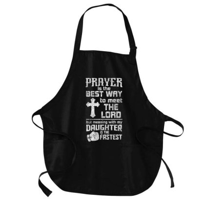 Prayer Is The Best Way To Meet The Lord Dad Daughter Father T Shirt Medium-length Apron Designed By Cute2580