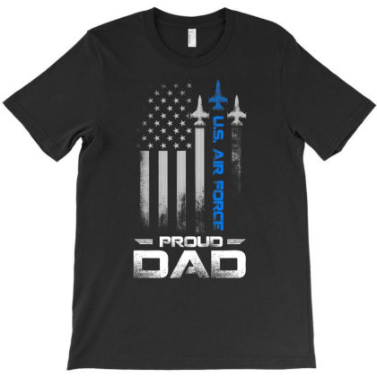 Pride U.s. Army   I'm A Proud Air Force Dad T Shirt T-shirt Designed By Cute2580