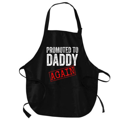 Promoted To Daddy Again Shirt Dad Pregnancy Announcement Medium-length Apron Designed By Time0205