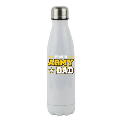 Proud A.r.m.y Dad  Us Military Dad Family Stainless Steel Water Bottle Designed By Cute2580
