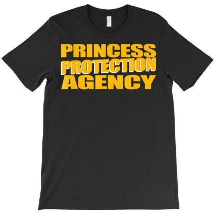 Prin.c.e.s.s  Pro.tec.tion  A.gen.cy  Funny Dad Mom Shirt T-shirt Designed By Good0396