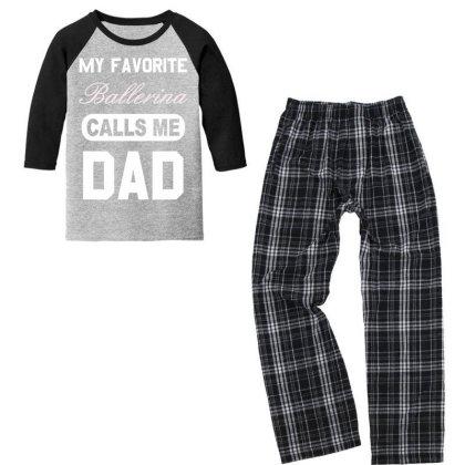 Proud  Ballerina  Calls Me Dad T Shirt Youth 3/4 Sleeve Pajama Set Designed By Good0396
