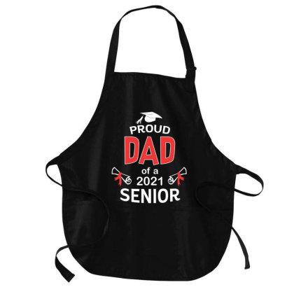 Proud Dad Of A 2021 Senior Shirt Graduation 2021 Daddy Gift T Shirt Medium-length Apron Designed By Good0396