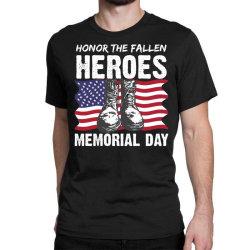 Honor The Fallen Memorial Day Usa American Flag Military May 25th Gift Classic T-shirt Designed By Mizanrahmanmiraz