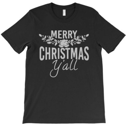 Marry Christmas Y'all T-shirt Designed By Ismi4