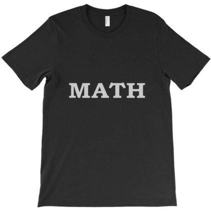 Math T-shirt Designed By Ismi4