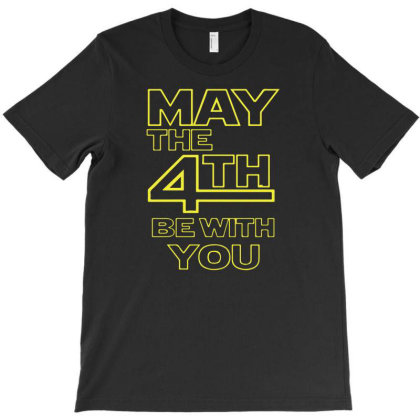 May The 4th Be With You T-shirt Designed By Ismi4