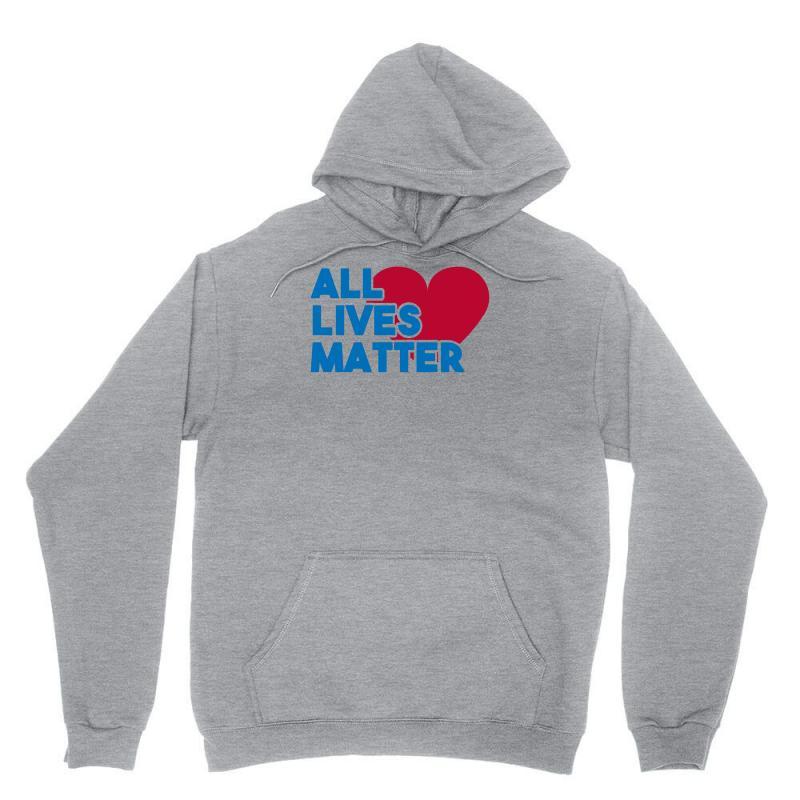 All Lives Matter Unisex Hoodie | Artistshot