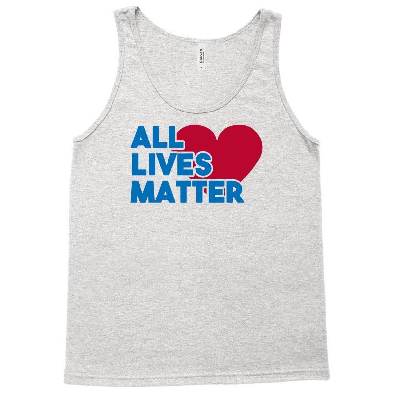 All Lives Matter Tank Top | Artistshot