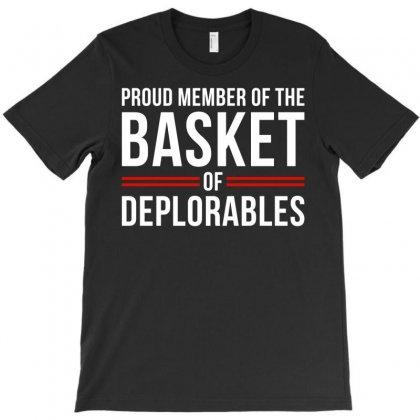 Proud Member Of The Basket Deplorables T-shirt Designed By Gringo