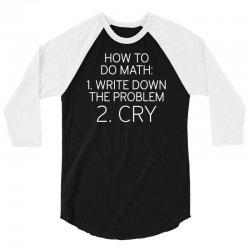 how to do math 3/4 Sleeve Shirt | Artistshot