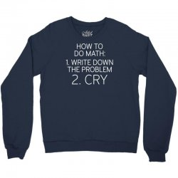 how to do math Crewneck Sweatshirt | Artistshot