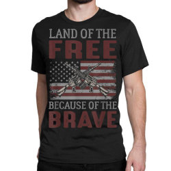 Land Of The Free Because Of The Brave Memorial Day Classic T-shirt Designed By Koopshawneen