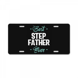 Mens Best Step Father Ever | Father's Day License Plate | Artistshot