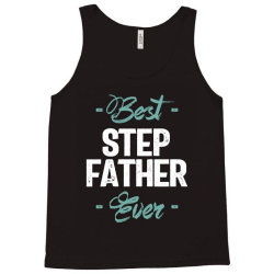 Mens Best Step Father Ever | Father's Day Tank Top | Artistshot