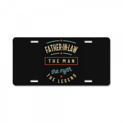Mens Father-In-Law The Man The Myth The Legend | Father's Day License Plate | Artistshot