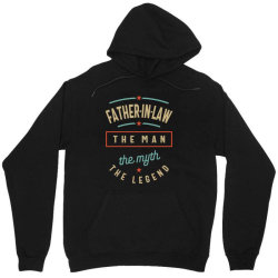 Mens Father-In-Law The Man The Myth The Legend | Father's Day Unisex Hoodie | Artistshot