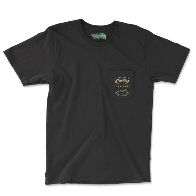 Mens Father-in-law The Man The Myth The Legend | Father's Day Pocket T-shirt | Artistshot