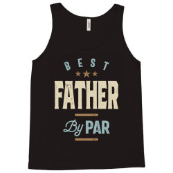 Mens Father's Day Best Father By Par Funny Golf Gift Tank Top | Artistshot