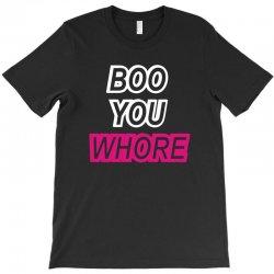 boo you whore swag tumblr T-Shirt | Artistshot