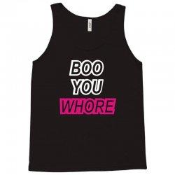 boo you whore swag tumblr Tank Top | Artistshot