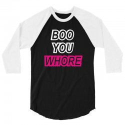 boo you whore swag tumblr 3/4 Sleeve Shirt | Artistshot