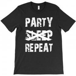 festival party sleep repeat deep T-Shirt | Artistshot