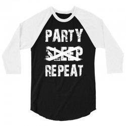festival party sleep repeat deep 3/4 Sleeve Shirt | Artistshot