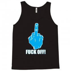 fuck off middle finger Tank Top | Artistshot