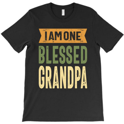 I Am One Blessed Grandpa T-shirt Designed By Cidolopez