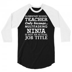 elementary teacher 3/4 Sleeve Shirt | Artistshot