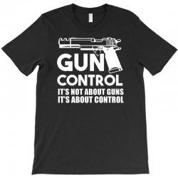 gun control T-Shirt   Artistshot