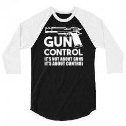 gun control 3/4 Sleeve Shirt   Artistshot