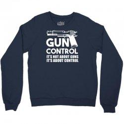 gun control Crewneck Sweatshirt   Artistshot