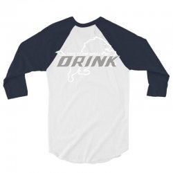 this team makes me drink 3/4 Sleeve Shirt | Artistshot