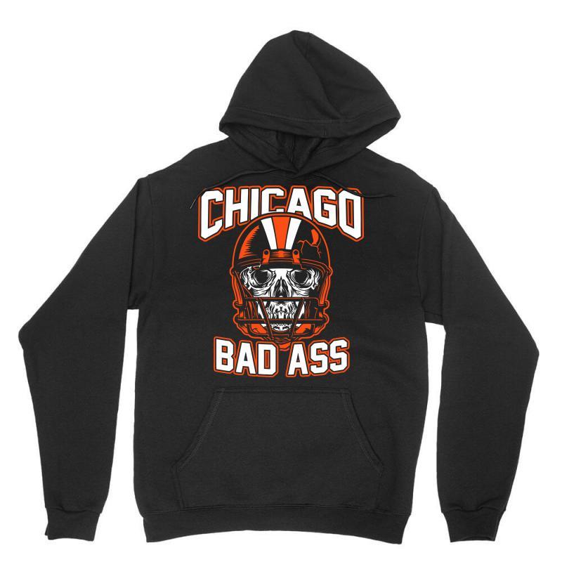 Chicago Bad Ass Unisex Hoodie | Artistshot