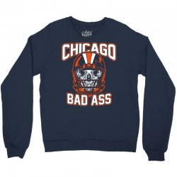chicago bad ass Crewneck Sweatshirt | Artistshot