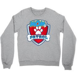 funny mom pa.trol   dog mom, dad for men women t shirt Crewneck Sweatshirt   Artistshot