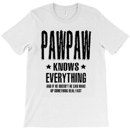 Mens Pawpaw Knows Everything | Dad And Grandpa T-shirt Designed By Cidolopez
