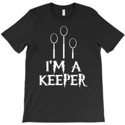 i am a keeper T-Shirt | Artistshot