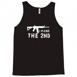 i plead the 2nd amendment ar 15 pro gun Tank Top | Artistshot