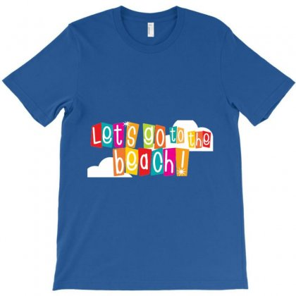 Let's Go The Beach T-shirt Designed By Achmad