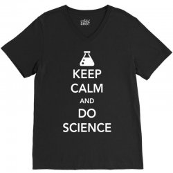 keep calm and do science V-Neck Tee | Artistshot